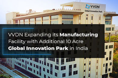 VVDN Technologies continues its Manufacturing Expansion with additional 10 Acre Global Innovation Park in India