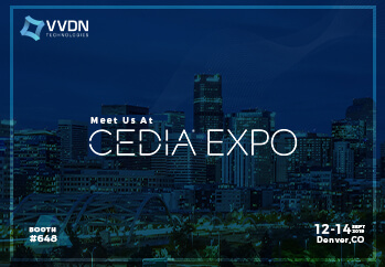 VVDN Technologies all set to participate in CEDIA Expo 2019