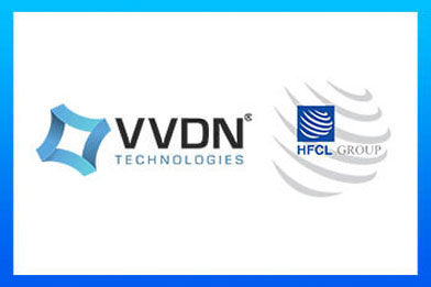 HFCL Chooses VVDN as the Development & Manufacturing Partner for Wireless Products (11ac and 11ax)